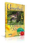 Unearthed: Garden Stories