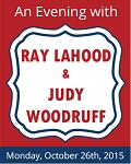 Tickets: An Evening with Ray LaHood & Judy Woodruff