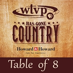 WTVP Has Gone Country Event - Table of 8