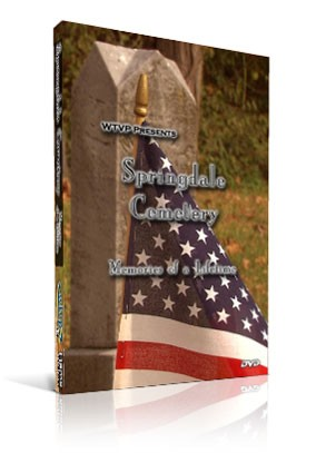 Springdale Cemetery - Memories of a Lifetime  (DVD)