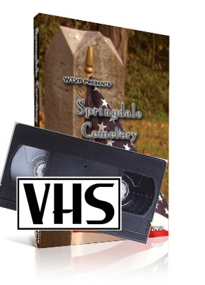 Springdale Cemetery - Memories of a Lifetime  (VHS)